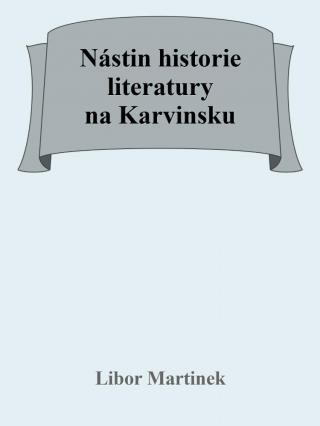 Nástin historie literatury na Karvinsku [E-kniha]